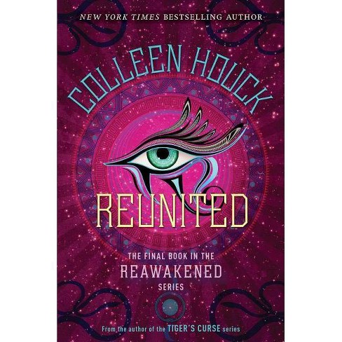 Reunited - (Reawakened) by  Colleen Houck (Paperback) - image 1 of 1