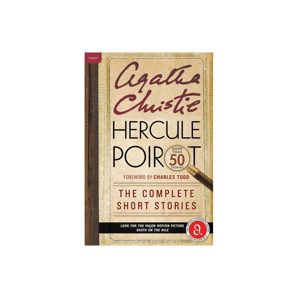 Hercule Poirot The Complete Short Stories Hercule Poirot Mysteries By Agatha Christie Paperback