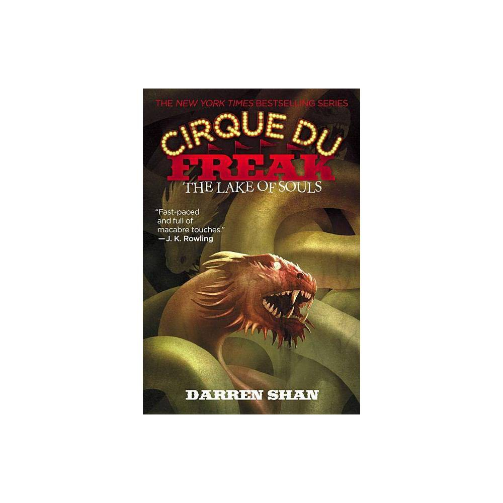 The Lake of Souls - (Cirque Du Freak: Saga of Darren Shan) by Darren Shan (Paperback)