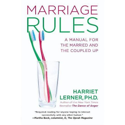 Marriage Rules - by Harriet Lerner (Paperback)