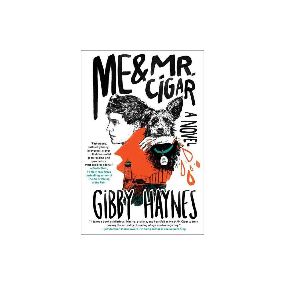 Me Mr Cigar By Gibby Haynes Paperback