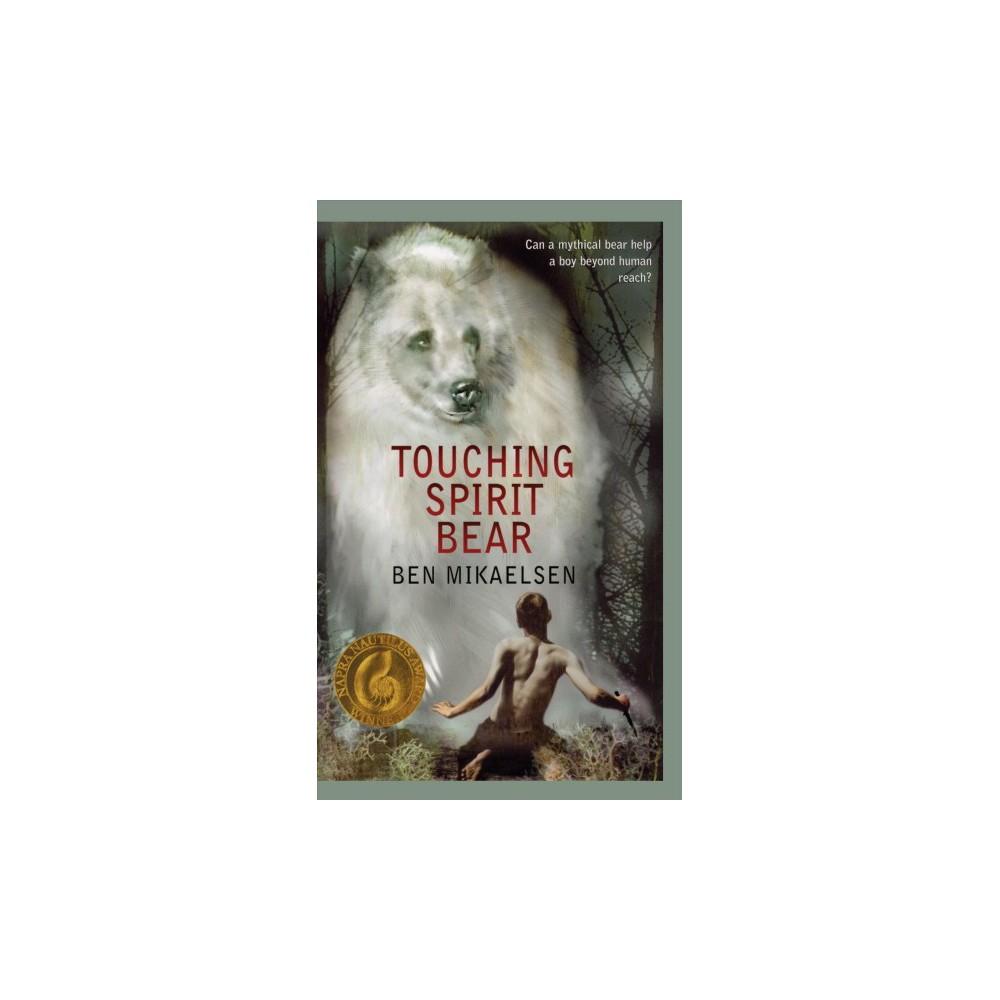 Touching Spirit Bear (Large Print) (Hardcover) (Ben Mikaelsen)