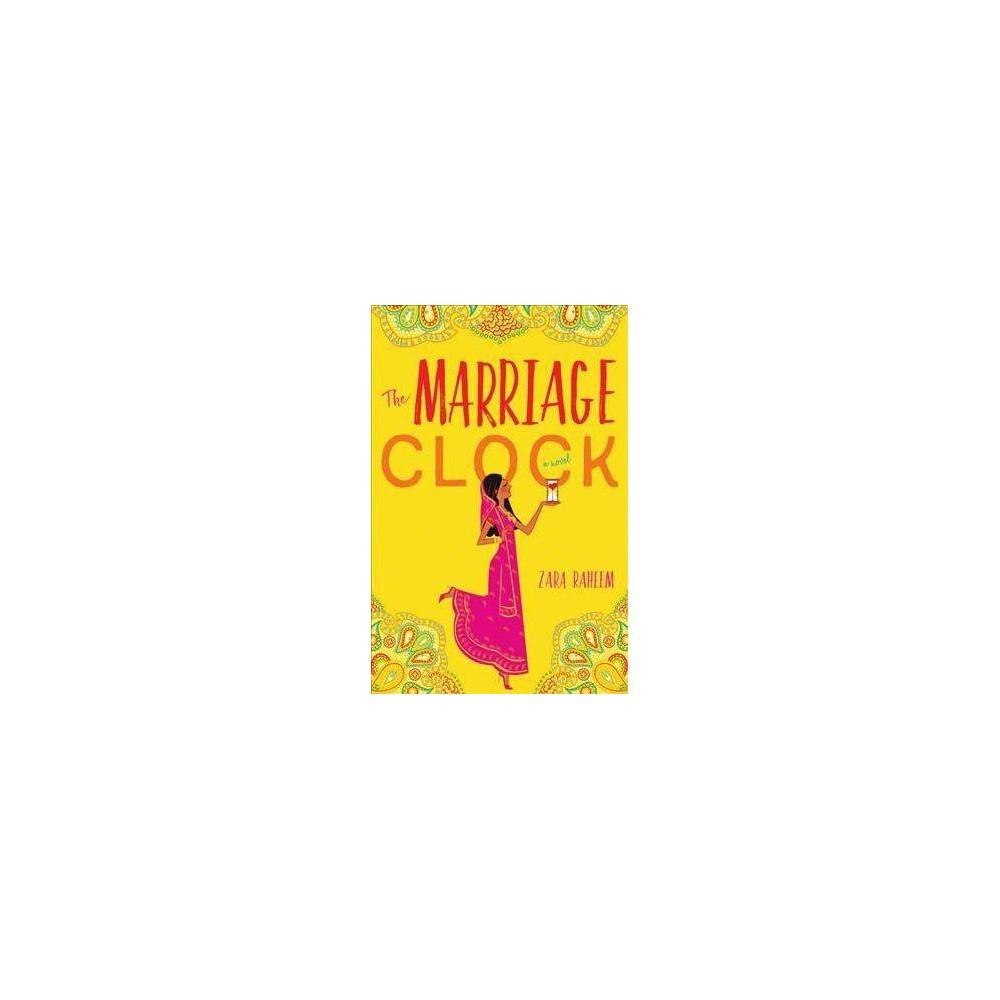 Marriage Clock - by Zara Raheem (Paperback)