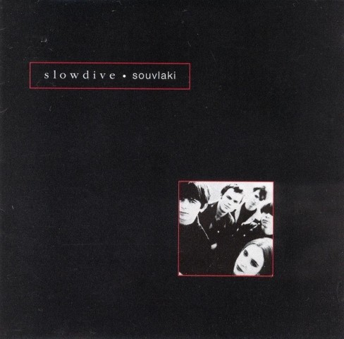 Slowdive - Souvlaki (CD) - image 1 of 1