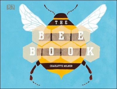 Bee Book - by Charlotte Milner (Hardcover)