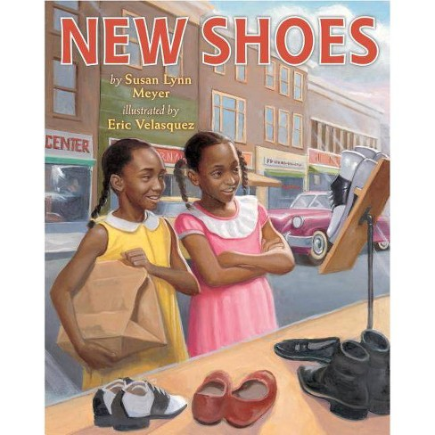 New Shoes - by  Susan Lynn Meyer (Paperback) - image 1 of 1