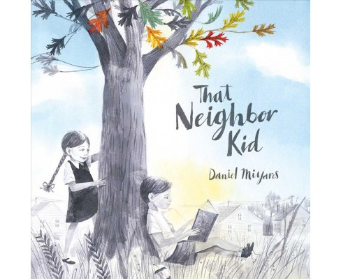 That Neighbor Kid -  by Daniel Miyares (School And Library) - image 1 of 1
