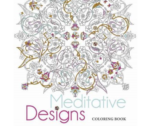 Meditative Designs Adult Coloring Book. - image 1 of 1