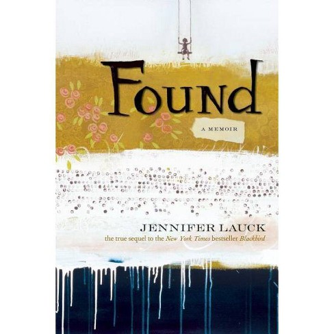 Found - by  Jennifer Lauck (Paperback) - image 1 of 1