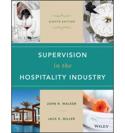 Supervision in the Hospitality Industry (Hardcover) (John R. Walker & Jack E. Miller) - image 1 of 1