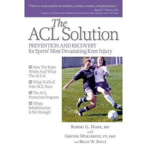 The ACL Solution - by  Robert G Marx & Grethe Mykleburst (Paperback) - image 1 of 1