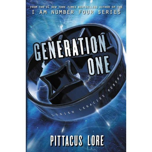 Generation One - (Lorien Legacies Reborn) by  Pittacus Lore (Paperback) - image 1 of 1