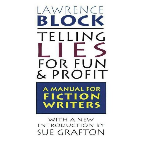 Telling Lies for Fun & Profit - by  Lawrence Block (Paperback) - image 1 of 1