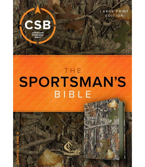 Sportsman's Bible : Christian Standard Bible, Camouflage Leathertouch (Large Print) (Paperback) - image 1 of 1