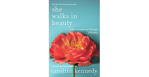 She Walks in Beauty : A Woman's Journey Through Poems (Reprint) (Paperback) - image 1 of 1