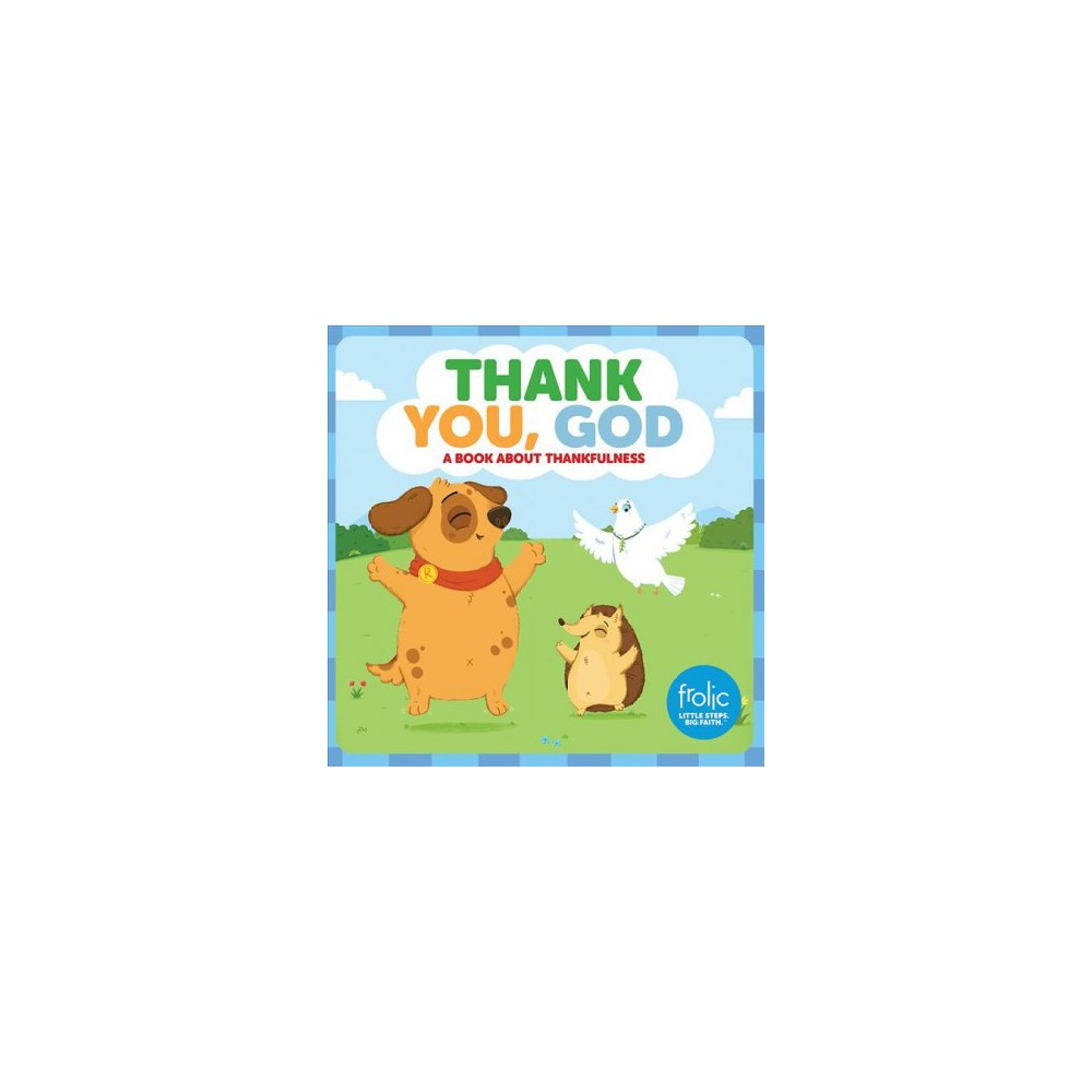 Thank You, God : A Book About Thankfulness - by Kristen McCurry & Jennifer Hilton (Hardcover)