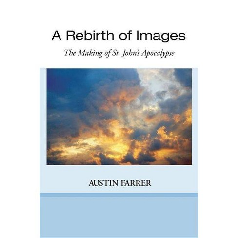 A Rebirth of Images - by  Austin Farrer (Paperback) - image 1 of 1