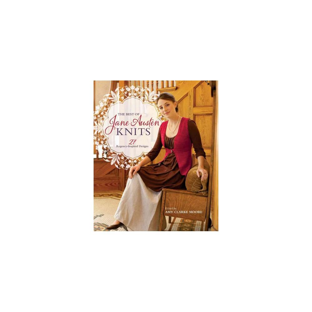Best of Jane Austen Knits : 27 Regency-Inspired Designs (Paperback)