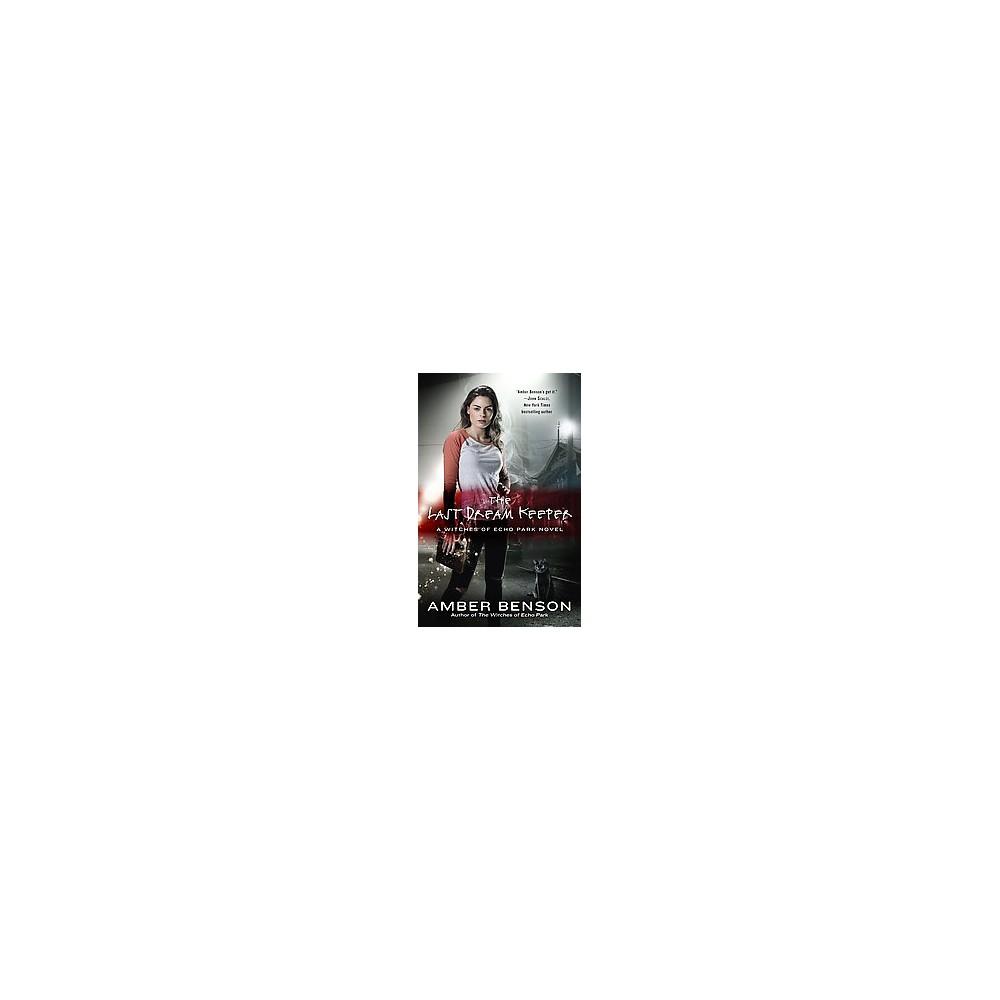 Last Dream Keeper (Paperback) (Amber Benson)