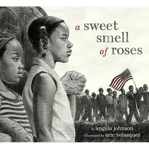 A Sweet Smell of Roses - by  Angela Johnson (Hardcover) - image 1 of 1