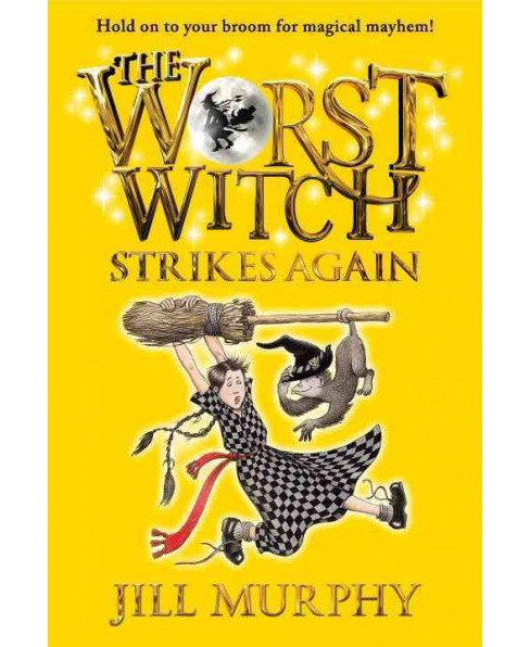 Worst Witch Strikes Again -  Reprint (The Worst Witch) by Jill Murphy (Paperback) - image 1 of 1