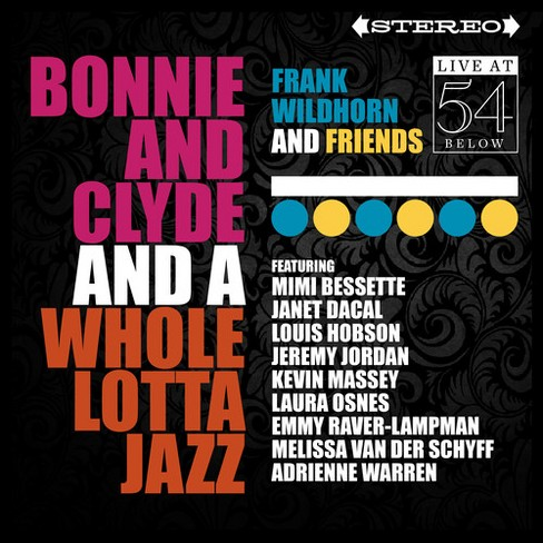Frank wildhorn - Bonnie & clyde & whole lotta jazz:Liv (CD) - image 1 of 1