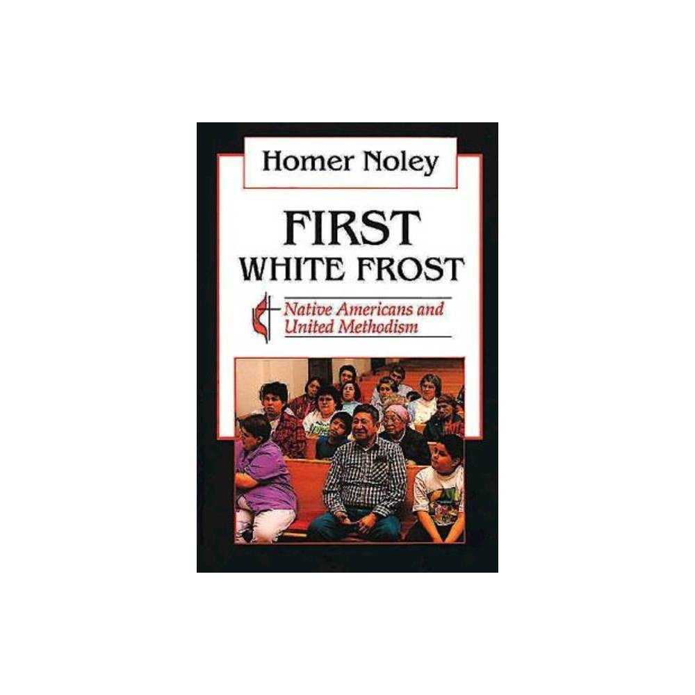 First White Frost By Homer Noley Abingdon Paperback