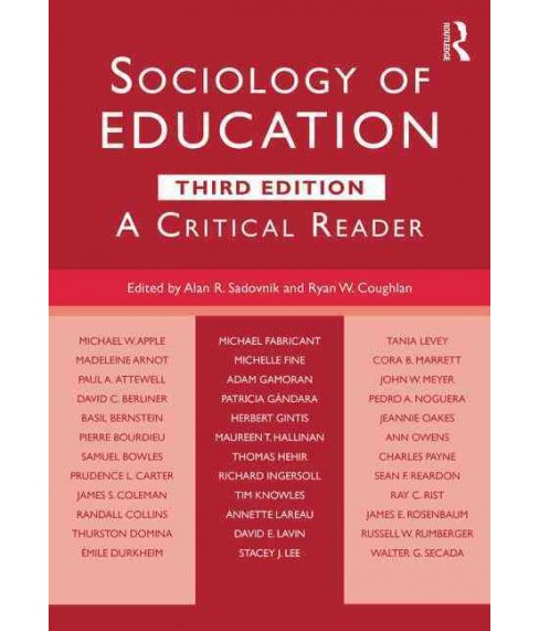 Sociology of Education : A Critical Reader (Revised) (Paperback) - image 1 of 1