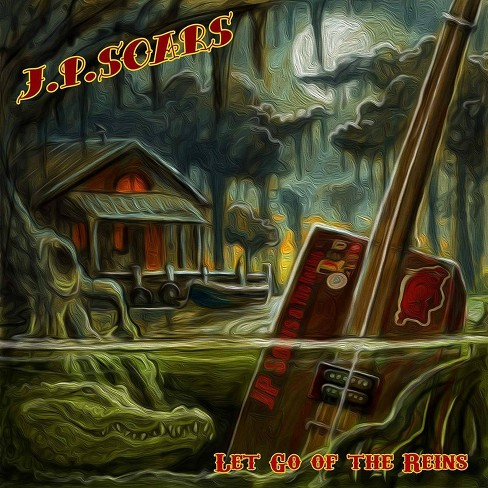 J.P. Soars - Let Go Of The Reins (CD) - image 1 of 1