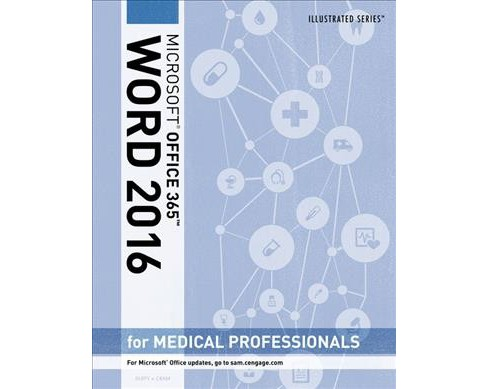 Microsoft Office 365 Word 2016 for Medical Professionals (Paperback) (Jennifer Duffy & Carol M. Cram) - image 1 of 1