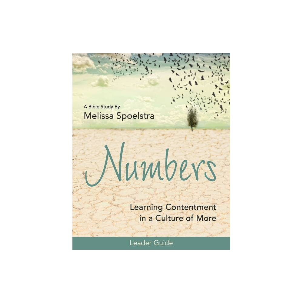 Numbers - Womens Bible Study Leader Guide - by Melissa Spoelstra (Paperback)
