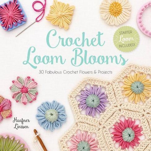 Crochet Loom Blooms - by  Haafner Linssen (Paperback) - image 1 of 1