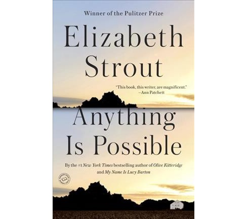 Anything Is Possible -  Reprint by Elizabeth Strout (Paperback) - image 1 of 1