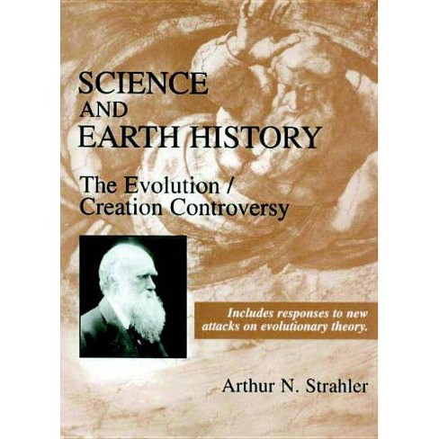 Science and Earth History - by  Arthur N Strahler (Hardcover) - image 1 of 1