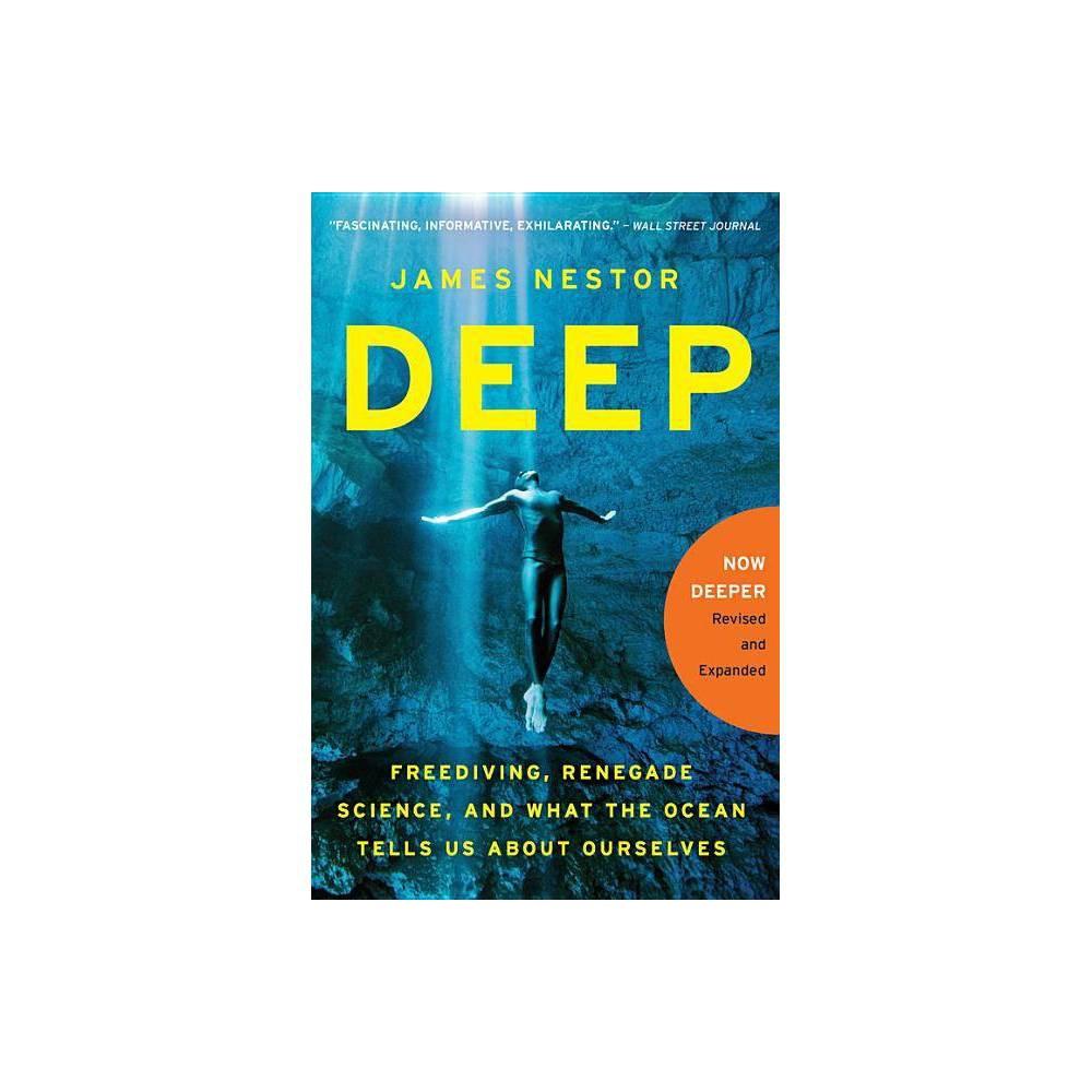 Deep By James Nestor Paperback