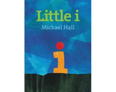 Little I -  by Michael Hall (School And Library) - image 1 of 1