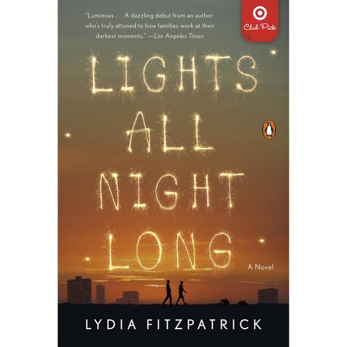 Lights All Night Long - February Book Club Pick - Target Exclusive Edition by Lydia Fitzpatrick (Paperback) - image 1 of 1