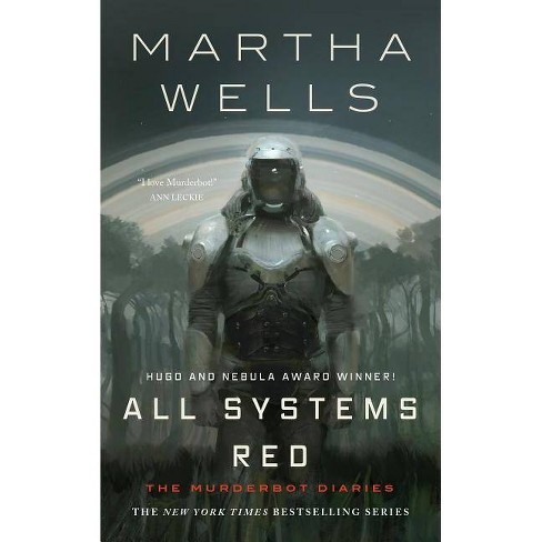 All Systems Red - (Murderbot Diaries) by  Martha Wells (Hardcover) - image 1 of 1