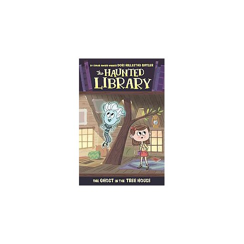 The Ghost in the Tree House - (Haunted Library) by  Dori Hillestad Butler (Paperback) - image 1 of 1
