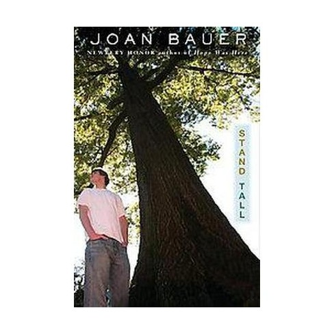 Stand Tall - by  Joan Bauer (Paperback) - image 1 of 1