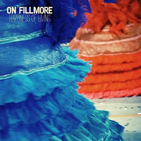 On Fillmore - Happiness Of Living (CD) - image 1 of 1