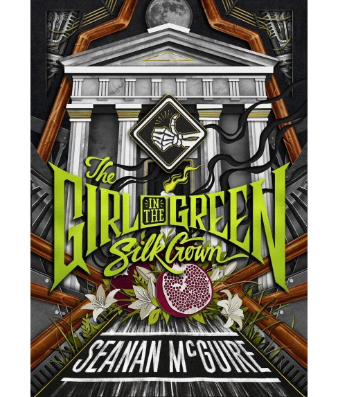 Girl in the Green Silk Gown -  (The Ghost Roads) by Seanan McGuire (Paperback) - image 1 of 1