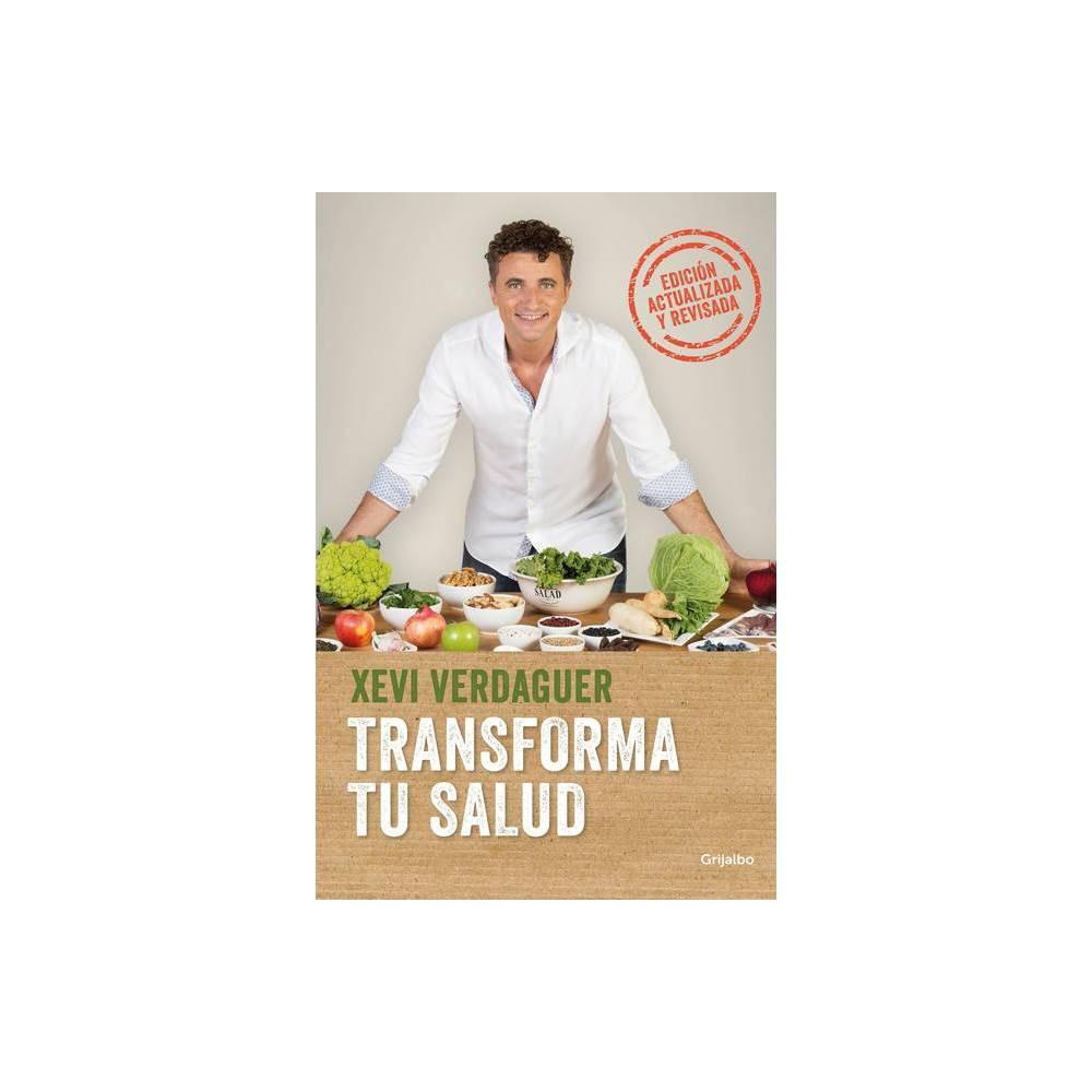 Transforma Tu Salud Edici N Actualizada La Clave Est En Las Bacterias Intestinales Y Las Hormonas Transform Your Health Update Edition