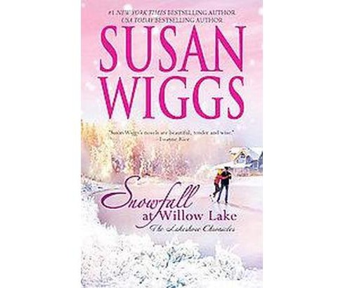 Snowfall at Willow Lake (Reprint) (Paperback) (Susan Wiggs) - image 1 of 1