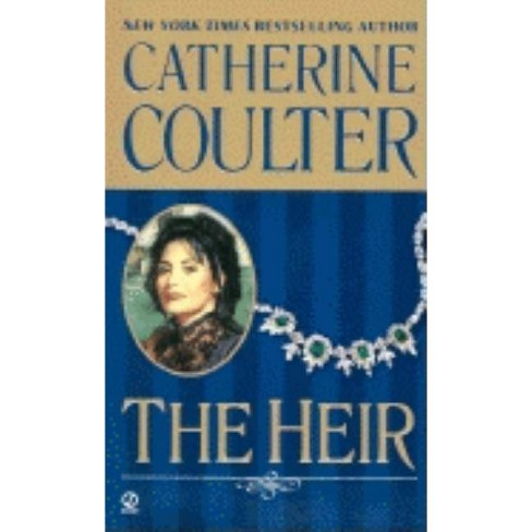 The Heir - (Coulter Historical Romance) by  Catherine Coulter (Paperback) - image 1 of 1