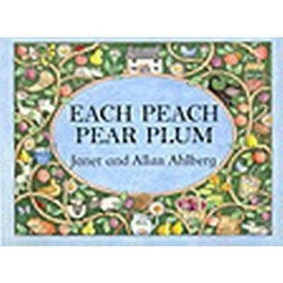 Each Peach Pear Plum - by Allan Ahlberg (Board Book)