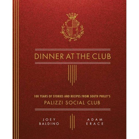 Dinner at the Club - by  Joey Baldino & Adam Erace (Hardcover) - image 1 of 1