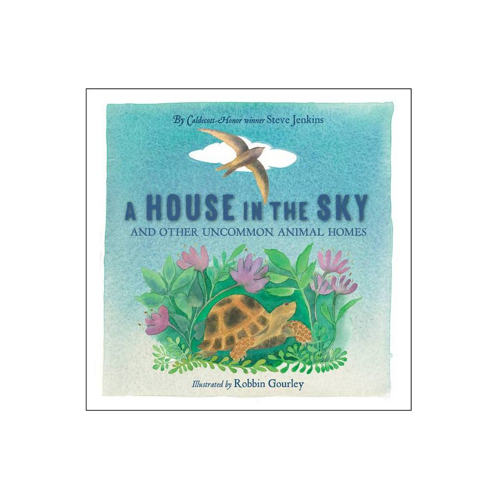 A House In The Sky By Steve Jenkins Paperback
