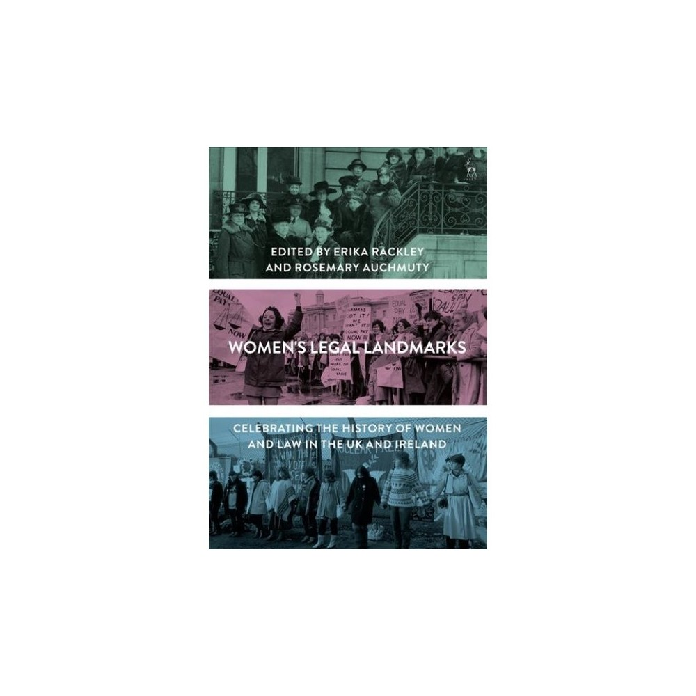 Women's Legal Landmarks : Celebrating the History of Women and Law in the UK and Ireland - (Hardcover)
