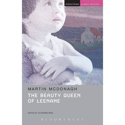 The Beauty Queen of Leenane - (Student Editions) by  Martin McDonagh (Paperback) - image 1 of 1